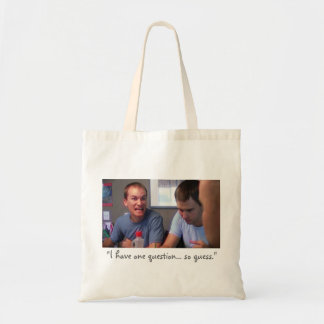 """""""I Have One Question..."""" Budget Tote Bag"""