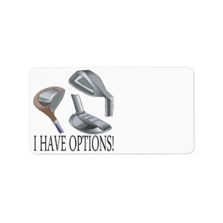 I Have Options Label