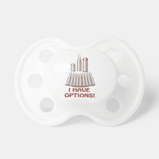I Have Options Pacifier
