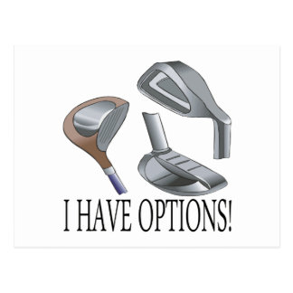 I Have Options Postcard