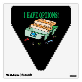 I Have Options Wall Sticker