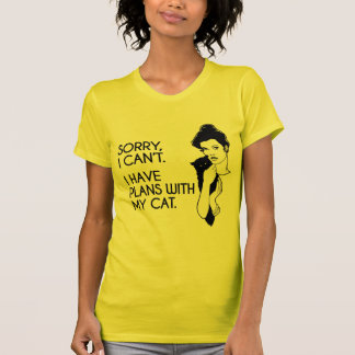 I have plans with my cat t shirt