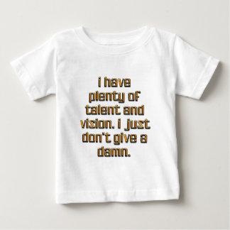 I Have Plenty Of Talent Baby T-Shirt