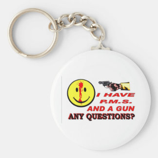 I HAVE PMS & GUN... ANY QUESTIONS ? BASIC ROUND BUTTON KEYCHAIN
