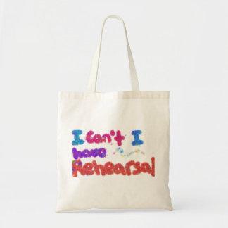 I have Rehearsal bag