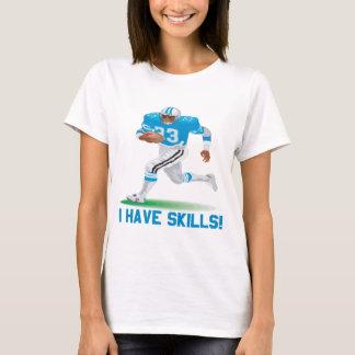 I Have Skills T-Shirt