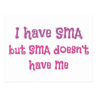 I have SMA - Pink Postcard