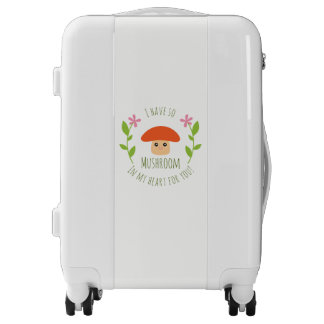 I Have So Mushroom In My Heart For You Pun Humor Luggage