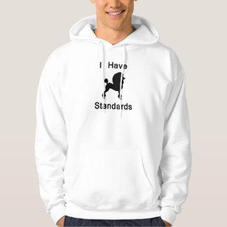 I Have Standards (Poodle) Hoodies