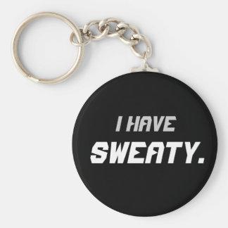 """I Have Sweaty"" Basic Round Button Keychain"