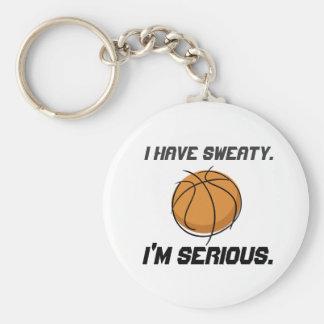 """I Have Sweaty.  I'm Serious."" Keychain"