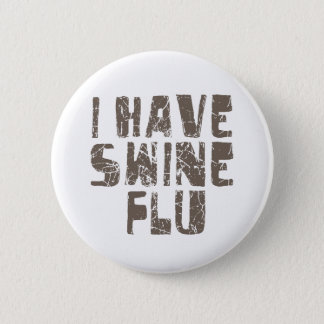 i have swine flu button