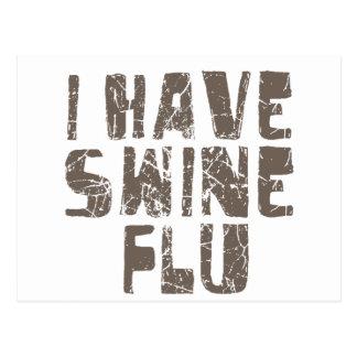 i have swine flu postcard