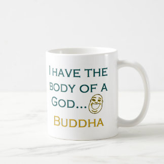 I have the body of a God Coffee Mug