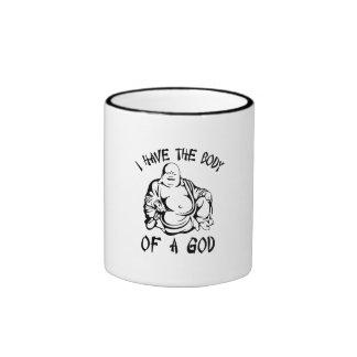 I Have the Body of a God Ringer Coffee Mug
