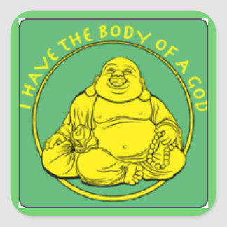 I Have the Body of a God Square Sticker
