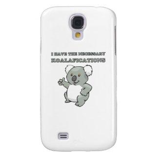 I Have The Necessary Koalafications Samsung S4 Case