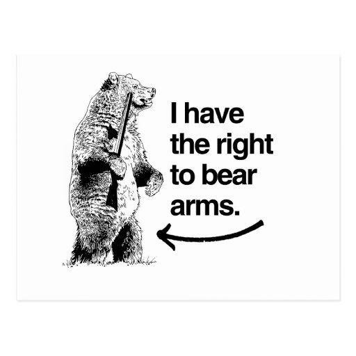 I HAVE THE RIGHT TO BEAR ARMS POSTCARD