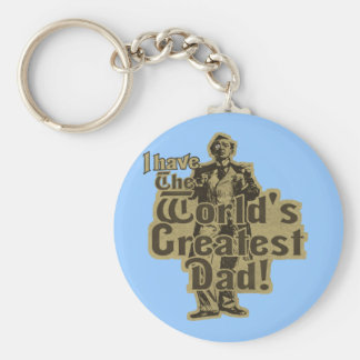 I Have The World's Greatest Dad Keychain