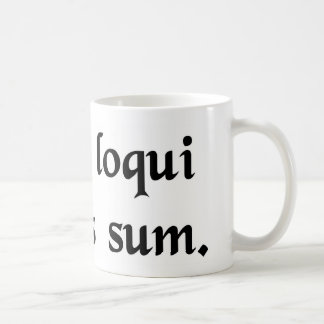 I have this compulsion to speak Latin. Coffee Mug