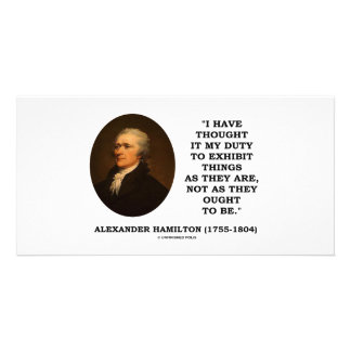 I Have Thought It My Duty To Exhibit Things Quote Photo Greeting Card
