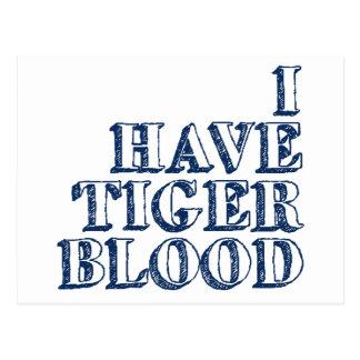 I Have Tiger Blood Postcard