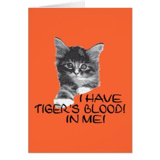 I Have Tiger's Blood In Me black & white2 Card