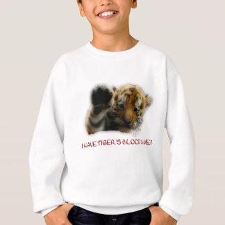 I Have Tiger's Blood In Me! Sweatshirt