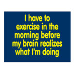 I have to exercise in the morning... postcard