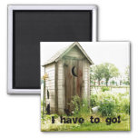 I have to go! Magnet