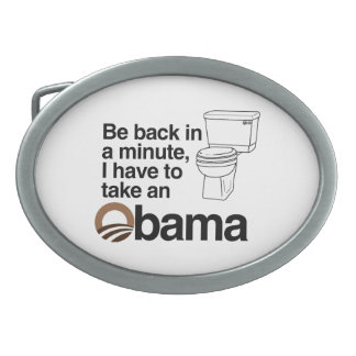 I HAVE TO TAKE AN OBAMA OVAL BELT BUCKLES
