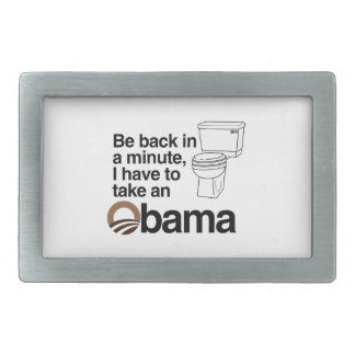 I HAVE TO TAKE AN OBAMA RECTANGULAR BELT BUCKLE
