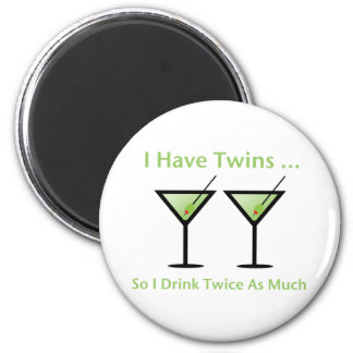 I Have Twins, So I Drink Twice As Much 2 Inch Round Magnet