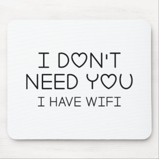 I Have Wifi Mouse Pad