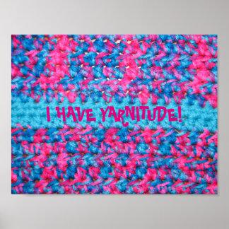 I HAVE YARNITUDE! Crochet look poster