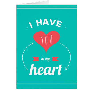 I have you in my heart Valentines day retro design Greeting Card