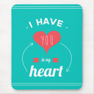 I have you in my heart Valentines day retro design Mouse Pad