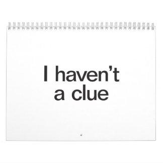 i haven't a clue.ai calendar