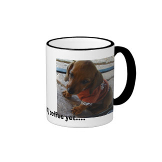 I haven't had my coffee yet.... ringer mug