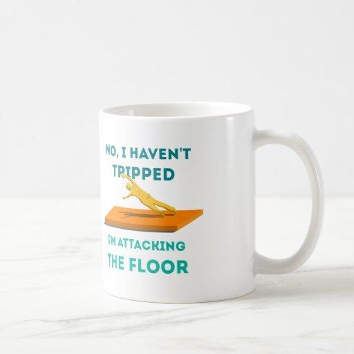 I haven't Tripped Mugs