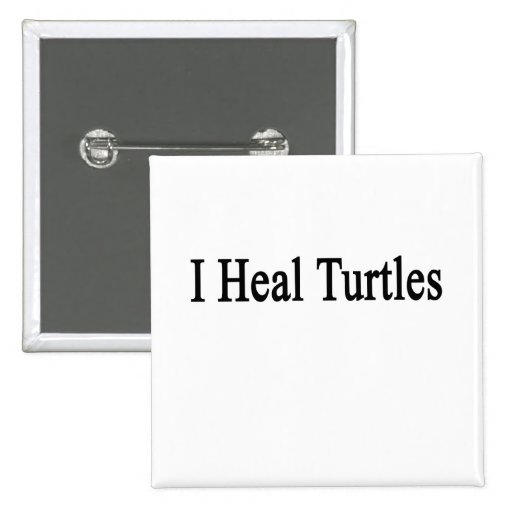 I Heal Turtles Button