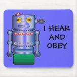 I HEAR AND OBEY MOUSE MATS