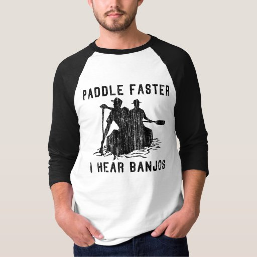 Paddle Faster I Hear Banjos Raglan T-Shirt