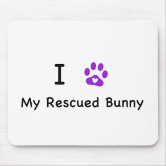 I Hear My Rescued tBunny Mouse Pad