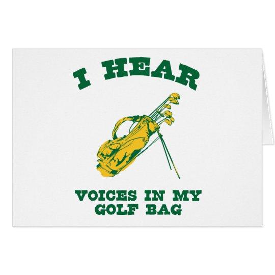 I Hear Voices In My Golf Bag Card