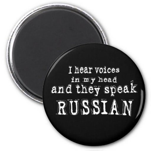 I hear voices magnet