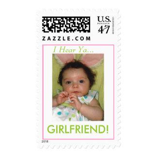 I Hear Ya...GIRLFRIEND! Postage Stamp