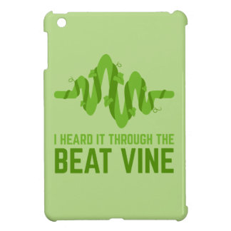 I Heard It Through The Beat Vine iPad Mini Cover