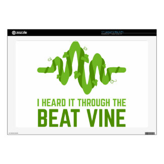"I Heard It Through The Beat Vine Skin For 17"" Laptop"