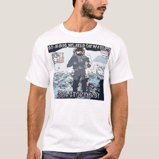 I heard Jesus walked on water? T-Shirt